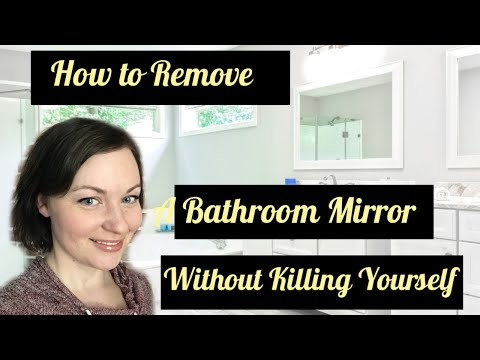 How To Remove A  Mirror Glued To A Wall Safely