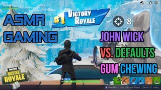 ASMR Gaming | Fortnite John Wick VS. Defaults Relaxing Gum Chewing 🎮Controller Sounds + Whispering😴💤