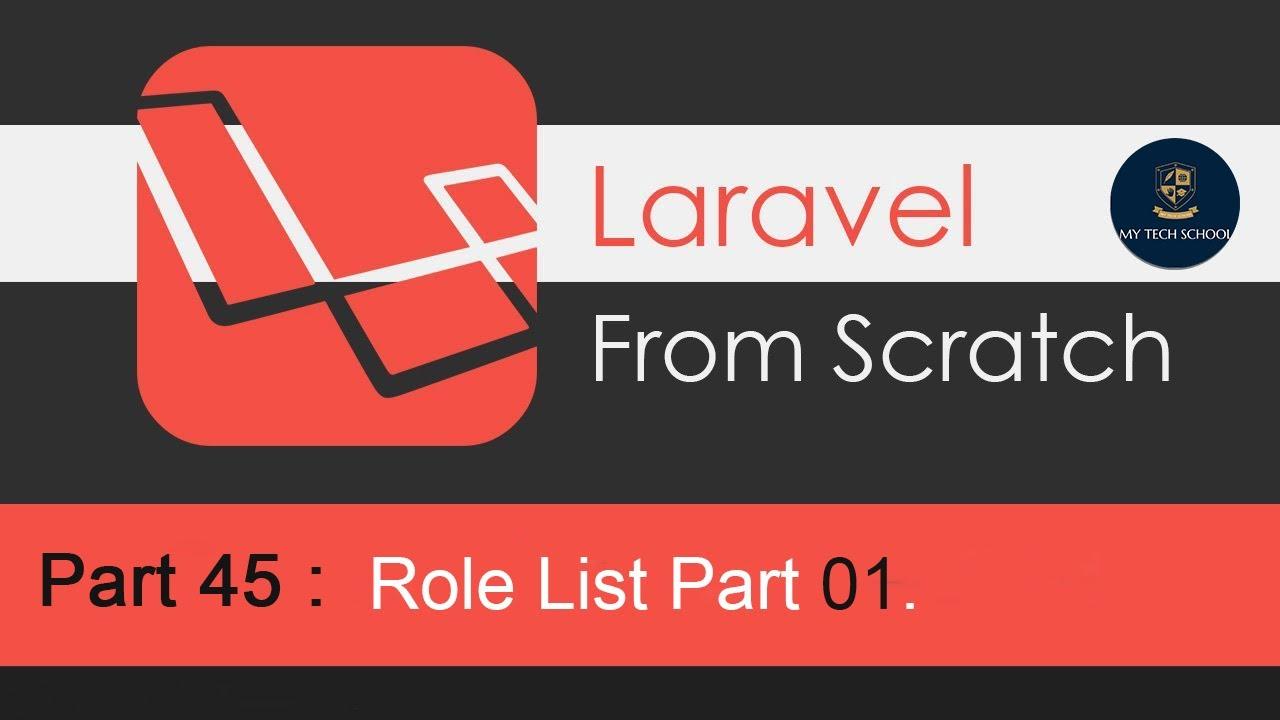 Laravel Tutorials From Scratch  - Role List .