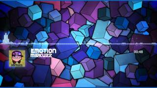Mirkuzz - Emotion (first song)