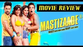 Mastizaade - Movie Review | Sunny Leone | Tusshar Kapoor | Vir Das