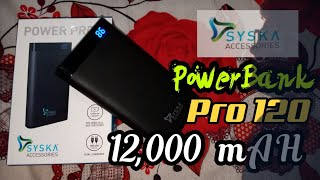 Syska PowerBank Power Pro 120 12000 mAH PowerBank Unboxing 2018 Best PowerBank ever