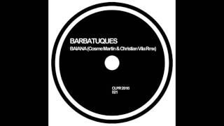 "Barbatuques - ""Baiana"" ( Cosme Martin & Christian Vila  Official Rmx)"