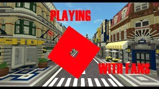 playing roblox for fans!?