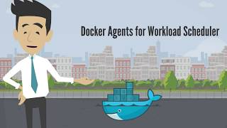 Docker Agent for Workload Scheduler