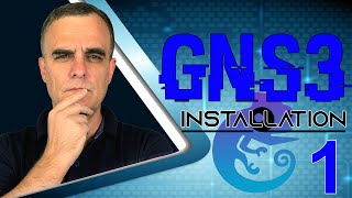 GNS3 2.1 Install and configuration on Windows 10 (Part 1): Components and software requirements
