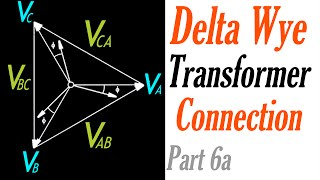 Introduction to the Delta Wye Transformer Connection Part 6a: Voltage Phasor Diagram