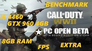 Call of Duty  WWII (BETA).BENCHMARK.i5 4460,GTX 960 4GB,8GB RAM.EXTRA.