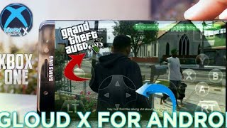 Xbox One Emulator | Gloud X For Android | No VPN + Unlimited Play + New Games!