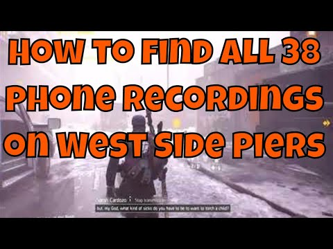 The Division 1.8 - West Side Piers - How to find all 38 phone recordings for the secret commendation