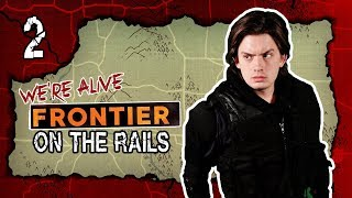 On the Rails | We're Alive: Frontier | Season 1 Episode 2