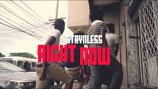 Staynless - Right Now (Explicit) [Official Music Video]