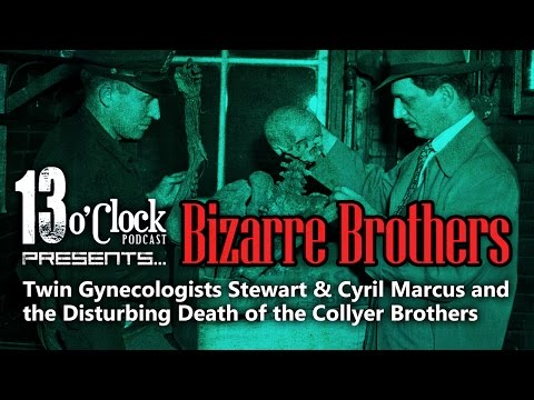 Episode 6 - Bizarre Brothers: Stewart & Cyril Marcus and the Collyer Brothers