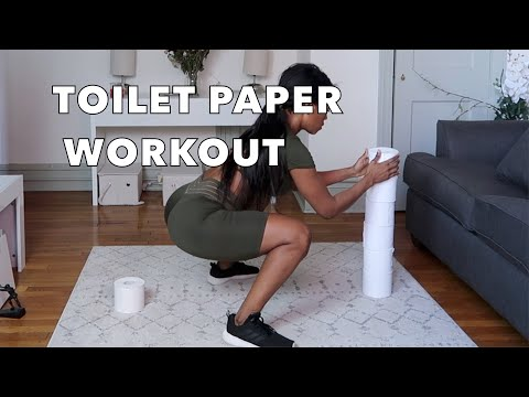 TOILET PAPER WORKOUT: HOME WORKOUT