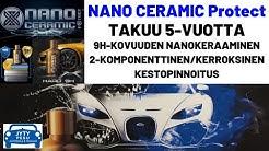 Auton keraaminen pinnoite 5-vuoden takuulla | Nano Ceramic Protect Hard 9H