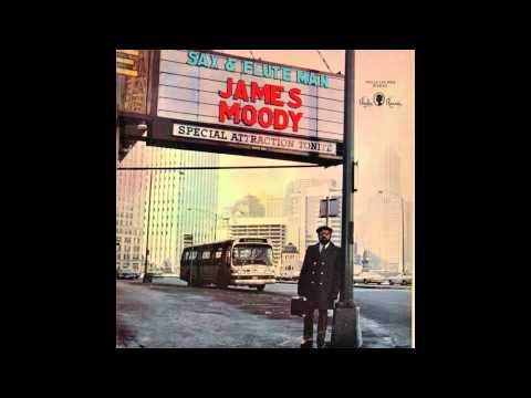 James Moody - Don't Let Me Be Lonely Tonight