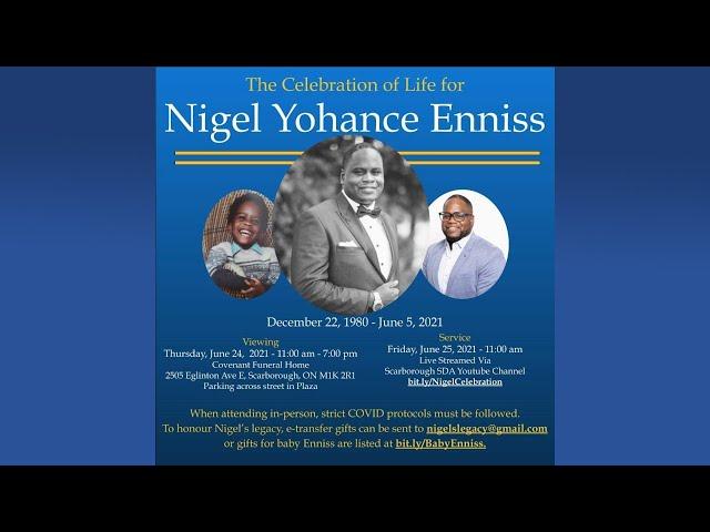 Celebration of Life | Nigel Yohance Ennis | June 25, 2021