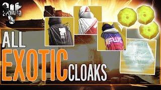 "Destiny: All Exotic Cloaks Unlocked - ""Cloak of Oblivion"" ""Cloak of the Rising"" ""Chaos Cloak"""