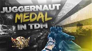 INSANE TDM JUGGERNAUT & 50 KILLS TDM GAMEPLAY