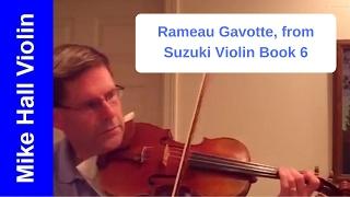 Rameau  - Gavotte - #4 from Suzuki Violin Book 6