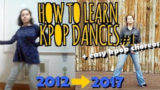 HOW TO LEARN KPOP DANCES #1   Getting Started + Easy Kpop Choreographies