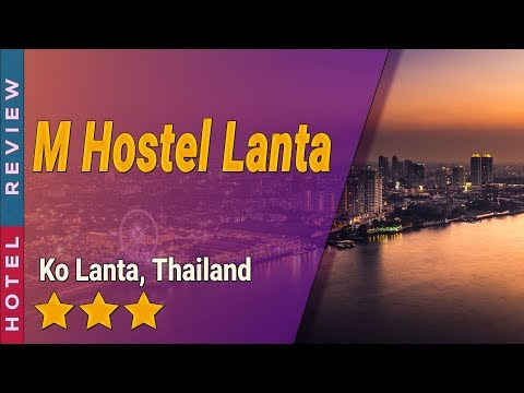 M Hostel Lanta hotel review | Hotels in Ko Lanta | Thailand Hotels
