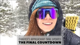 Appalachian Trail Update: The Final Countdown