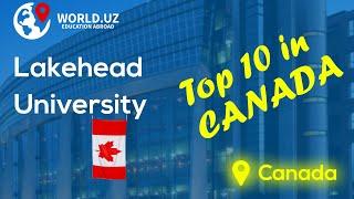 Lakehead University Canadaning top 10 universitetlaridan birida o qish uchun ajoyib imkoniyat