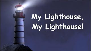 My Lighthouse Instrumental Lyric Video Key:A