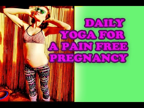 Pain Free Pregnancy Yoga Daily Class