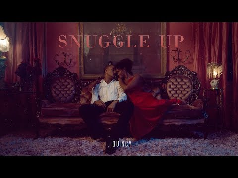 Quincy - Snuggle Up (Official Music Video)