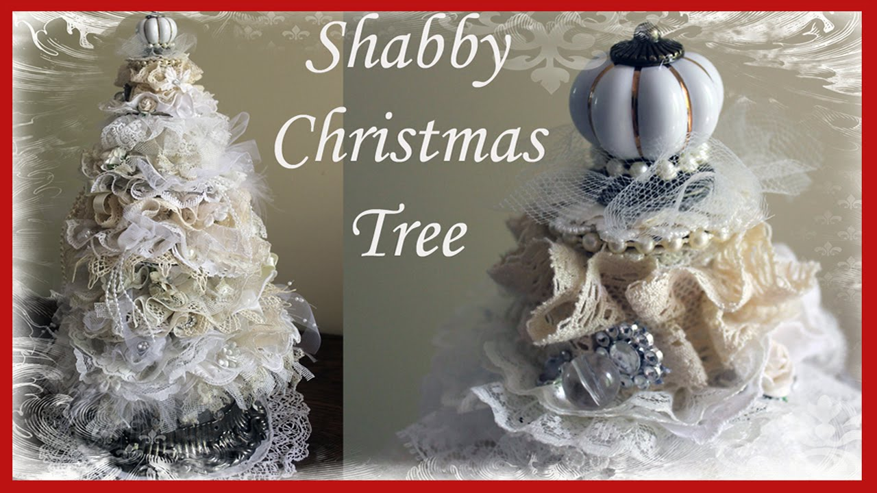 Shabby chic christmas tree tutorial 1 youtube