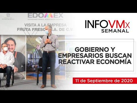 GOBIERNO Y EMPRESARIOS BUSCAN REACTIVAR ECONOMÍA; INFOVMx a 11 de Septiembre, 2020