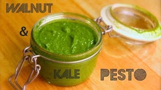 Fresh Kale & Walnut Pesto Recipe!