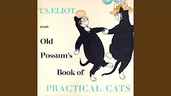T.S. Eliot reads Old Possum's Book of Practical Cats