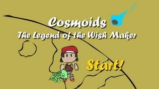 Repeat youtube video Cosmoids: The Legend of the Wish Maker (Alpha Version Gameplay)
