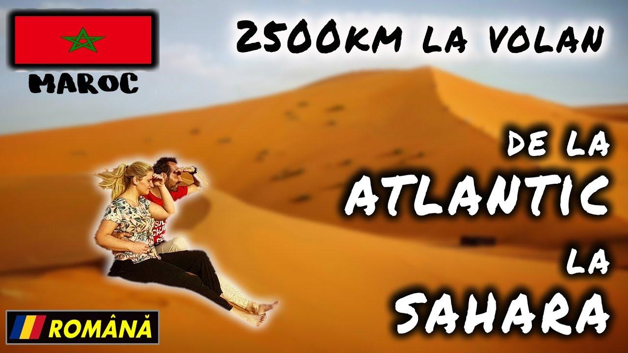 2500km singuri cu masina prin Maroc - Rabat, Merzouga, Ait Benhaddou, Agadir vlog