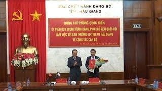 Phó Chủ tịch Quốc hội Phùng Quốc Hiển làm việc với BTV Tỉnh ủy Hậu Giang về công tác cán bộ