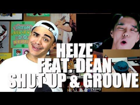 Heize - Shut Up & Groove (Feat. DEAN) MV Reaction