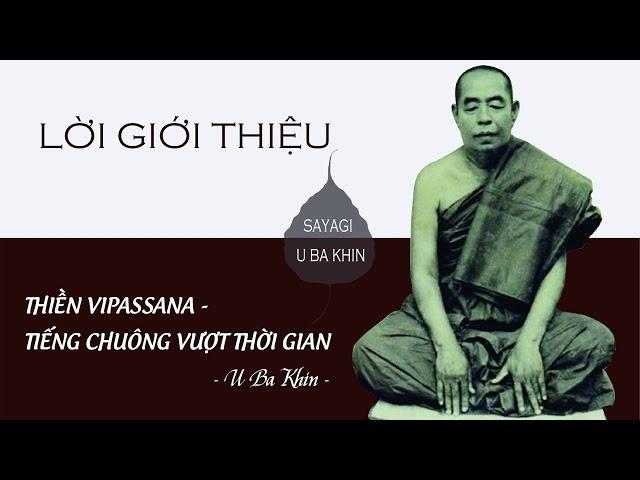 1. Thiền Vipassana - Tiếng Chuông Vượt Thời Gian - Lời Giới Thiệu
