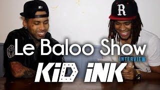"Le Baloo Show sits down with international Rap Star ""Kid Ink"""