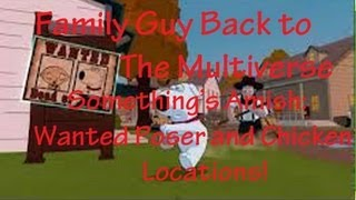 Family Guy Back To The Multiverse Wanted Poster And Chicken Locations (something's Amish Level)
