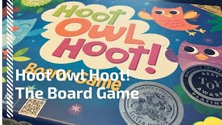 Hoot Owl Hoot - Review and Rules to the Game