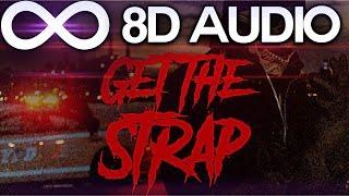 Uncle Murda 50 Cent 6ix9ine Casanova Get The Strap 8d Audio