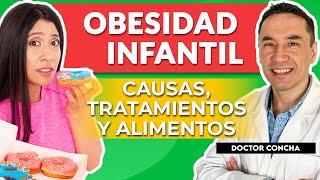 OBESIDAD y SOBREPESO en Niños: Causas, TRATAMIENTO y ALIMENTOS