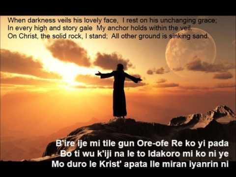 Yoruba hymns With lyrics in English and Yoruba: my hope is build on nothing else