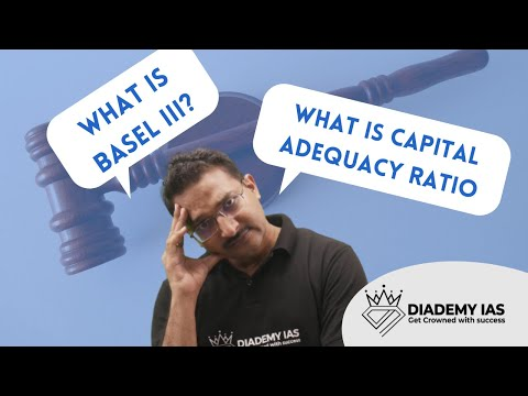 BASEL III NORMS, CAPITAL ADEQUACY RATIO, RISK WEIGHTED ASSETS