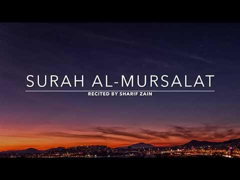 Surah Al-Mursalat - سورة المرسلات | Sharif Zain | English Translation