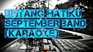 Bintang Hatiku (karaoke)-September Band