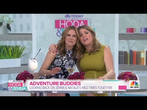 Flashback! Watch Jenna Bush Hager And Natalie Revisit Their Best Adventures Together | TODAY